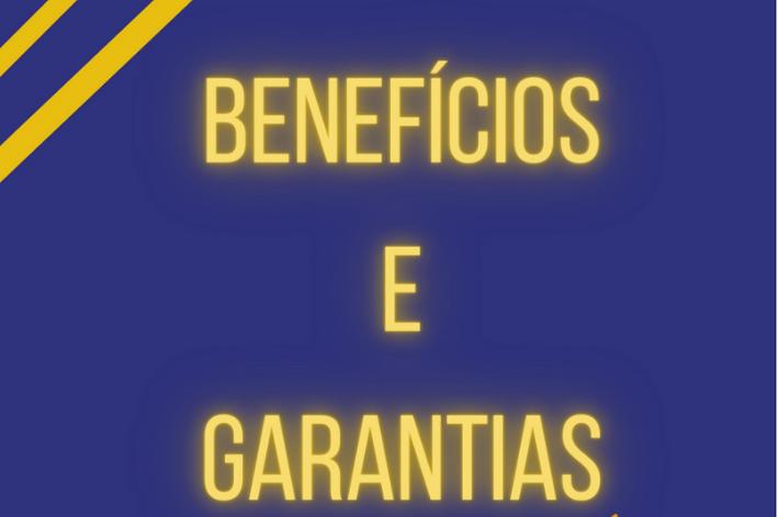 BENEFÍCIOS E GARANTIAS
