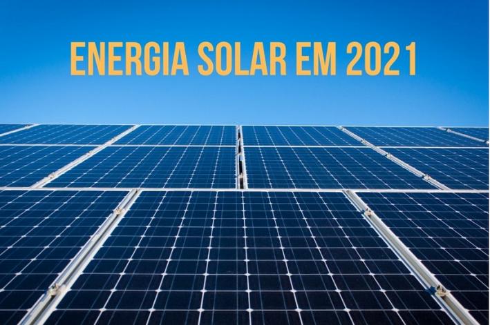 3 MOTIVOS PARA VOCÊ INVESTIR EM ENERGIA SOLAR EM 2021